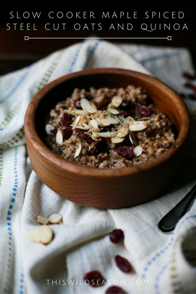 slow-cooker-maple-spiced-steel-cut-oats-and-quinoa-by-this-wild-season